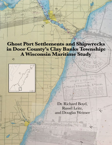 Ghost Port Settlements and Shipwrecks in Door County's Clay Banks